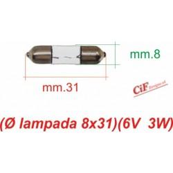 """Bombilla """"Siluro"""" 6V 3W 8x31"""